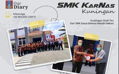 Studi Tiru SMK Karya Bahana Mandiri Bekasi ke SMK Karya Nasional (KarNas) Kuningan
